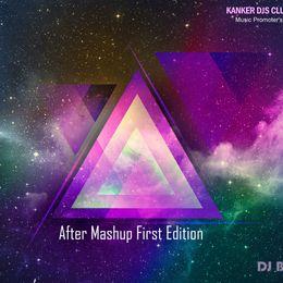 Dj B2 - After Mashup First Edition - High-quality Stream, Album Art