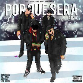 PorQue Sera (Remix)