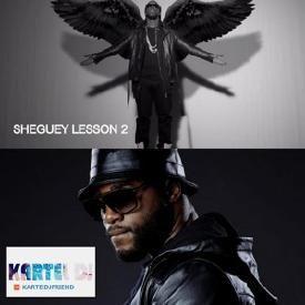 #SHEGUEY LESSON #2 ★Mixed By @KARTELDJFRIEND ★