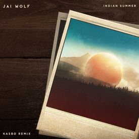 Indian Summer (Kasbo Remix)