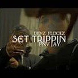 Set trippin