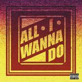 archimjn - All I wanna do Cover Art