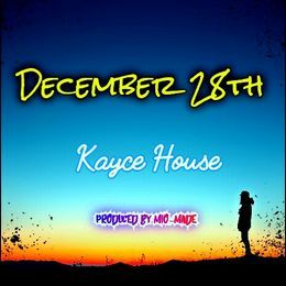 Kayce House - December 28th Cover Art