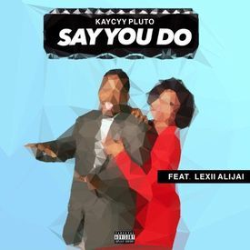 Say You Do