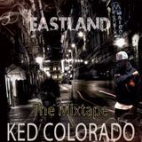 Ked Colorado Lee - #EASTLAND Cover Art