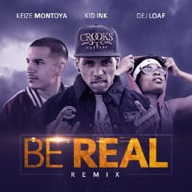 Be Real (Remix)