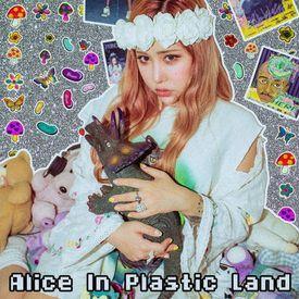 Alice In Plastic Land
