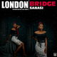 London Bridge | KrockcityDegreez.com.ng