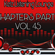 """Chapters Part 5 Vol 45"