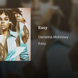 Demetria McKinney Easy