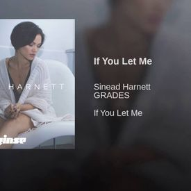 Sinead Harnett If You Let Me