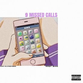 9 Missed Calls (prod. KilConfirmed)