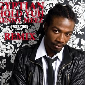 GYPTIAN HOLD YUH KENNY MEEZ SORRY REMIX