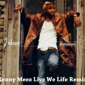 Jaheim Fabulous (Kenny Meez Live We Life) Remix