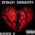 Broken Goodbyes