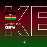 Weekly 100: Kenya
