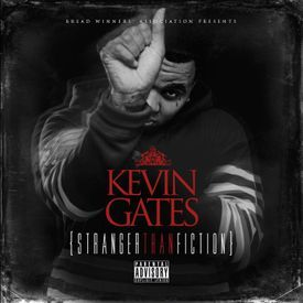 Kevin Gates a playlist by whitechocolate | Stream New Music