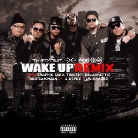 Thaitanium ft Snoop Dog - Wake Up (Remix)