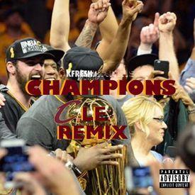 Champions (CLE Remix)