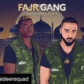 Deen Squad - FAJR GANG (Gucci Gang Remix)