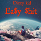 Easy $hit(official Audio)
