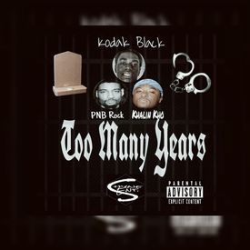 Kodak Black - Too Many Years Remix ft. PNB Rock x Khalin Kho