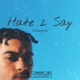 Hate To Say (Freestyle)