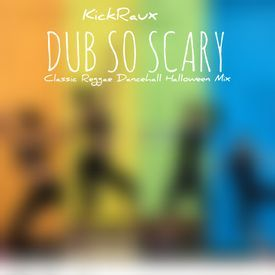 DUB SO SCARY [HALLOWEEN REGGAE DANCEHALL MIX]