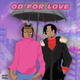 OD For Love