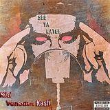 Venom Records - See Ya Later Cover Art