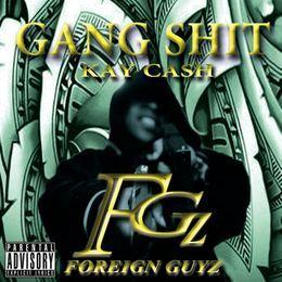 KAY CASH - Kay Cash - Gang Shit Cover Art
