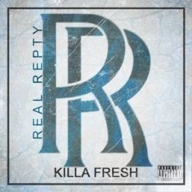 KILLA FRESH - REAL REPTY Cover Art