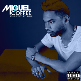 Coffee  [Remastered by J.Killa]