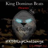 King Dominus - KDB Rap Challenge Chapter 2 Cover Art