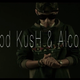 Good Kush and Alcohol (Remix)