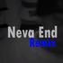 Neva End (Remix)