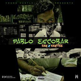 RAY - RAY - Pablo Escobar (Ft. KayTee) (Produced by RAY) Cover Art