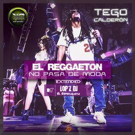 No Pasa De Moda - Tego Calderon (Extended) By Lop'z Dj - K.R.