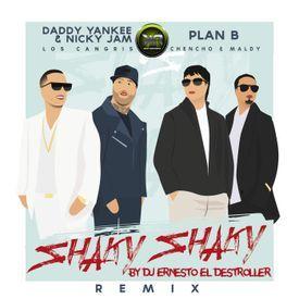 Shaky Shaky - Daddy Yankee Ft. Nicky Jam (Extended) By Dj Ernesto - K.R.