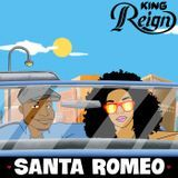 King Reign - Santa Romeo Cover Art