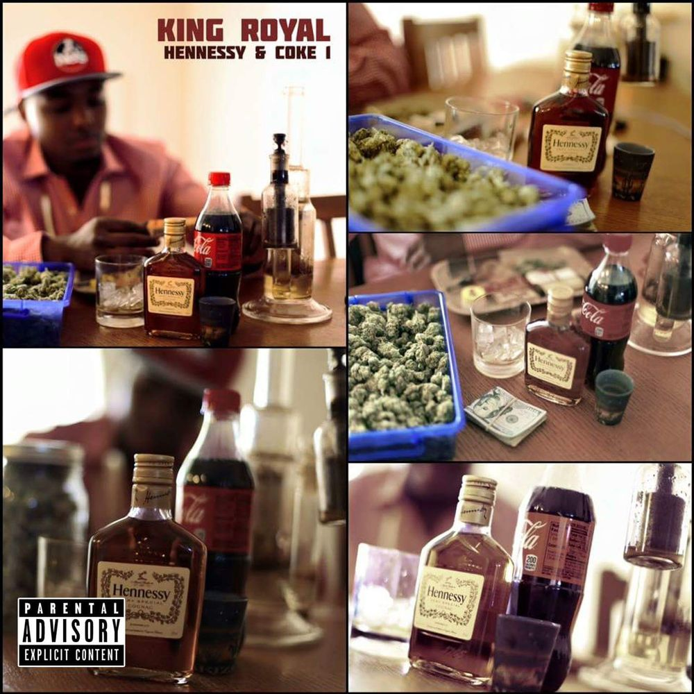 Hennessy & Coke 1 by King Royal, from King Royal: Listen for