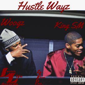 a884e1a7876 King SM - Hustle Wayz - King SM FT. Woogz   Briss uploaded by King ...