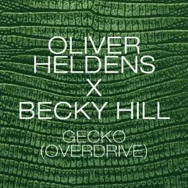 Oliver Heldens x Becky Hill - Gecko (Overdrive) (Extended Mix)