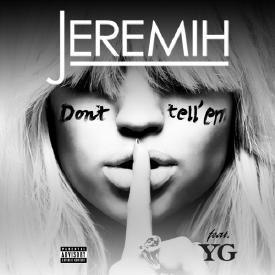 DON'T TELL EM' (KING~G FREESTYLE)