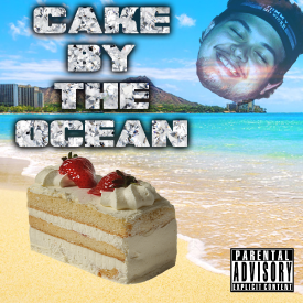 Cake By The Ocean (Remix)