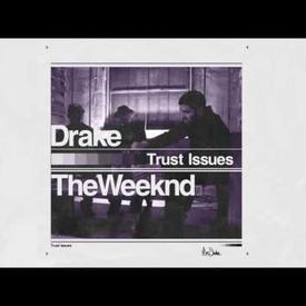 Trust Issues (The Weeknd Remix)