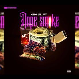King Lil Jay - Dope Smoke