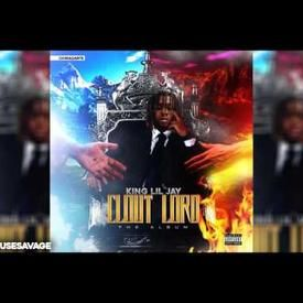 King Lil Jay - What You Want