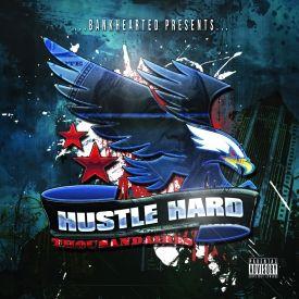 Hustle Hard Thousandaires - Hustle Or Die Broke Vol.2 Cover Art