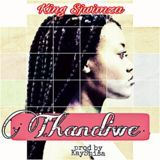 King Sjwimza - Thandiwe Cover Art